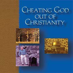Cheating god out of christianity
